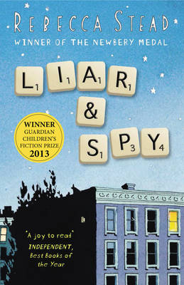Liar and Spy by Rebecca Stead