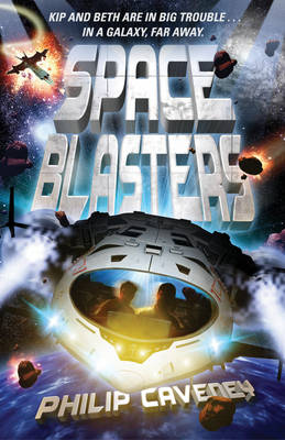 Space Blasters by Philip Caveney