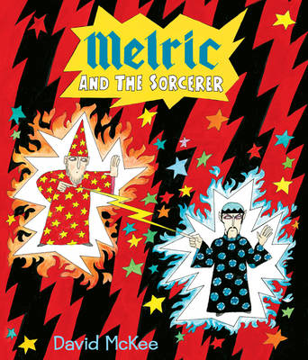 Melric and the Sorcerer by David McKee