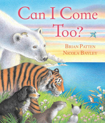 Cover for Can I Come Too? by Brian Patten