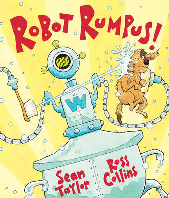 Robot Rumpus by Sean Taylor