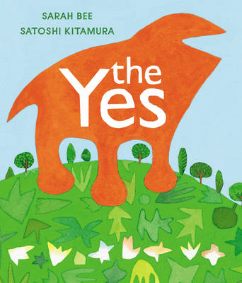 Cover for The Yes by Sarah Bee