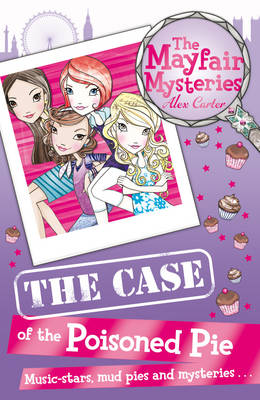 Mayfair Mysteries: Tthe Case of the Poisoned Pie by Alex Carter