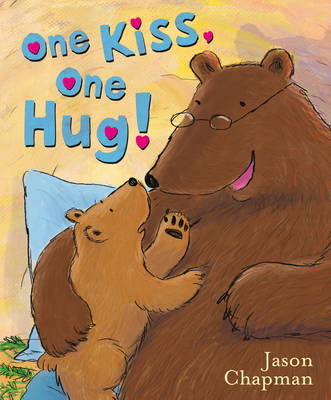 One Kiss, One Hug by Jason Chapman