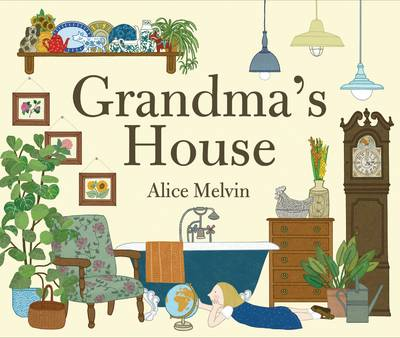 Cover for Grandma's House by Alice Melvin