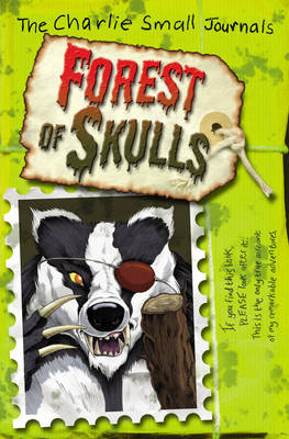 Cover for Charlie Small: The Forest of Skulls by Charlie Small