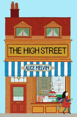 Cover for The High Street by Alice Melvin