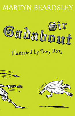 Cover for Sir Gadabout by Martyn Beardsley