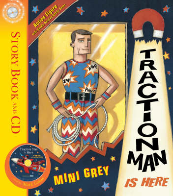 Traction Man Is Here (Book & CD) by Mini Grey