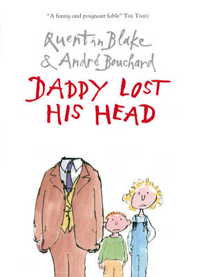 Cover for Daddy Lost his Head by Andre Bouchard & Quentin Blake