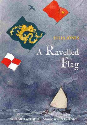 Cover for A Ravelled Flag by Julia Jones