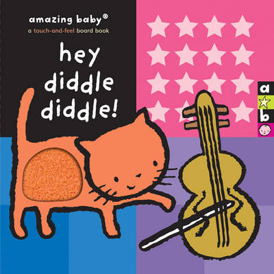 Amazing Baby Hey Diddle Diddle by Emma Goldhawk