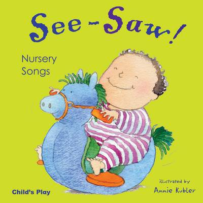 See Saw! Nursery Songs by Annie Kubler
