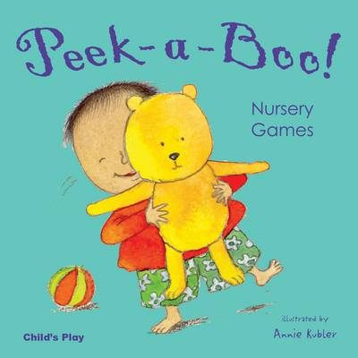 Cover for Peek-a-boo! by Annie Kubler