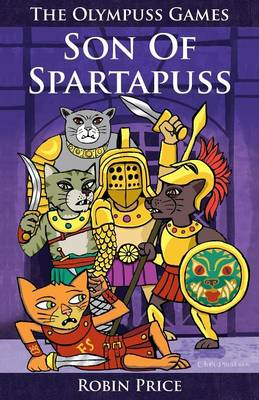 Son of Spartapuss by Robin Price