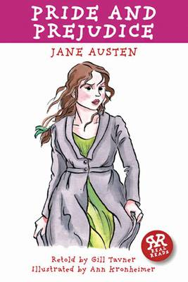 Pride and Prejudice by Jane Austen - retold by Gill Tavner