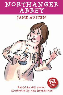 Northanger Abbey by Jane Austen - retold by Gill Tavner