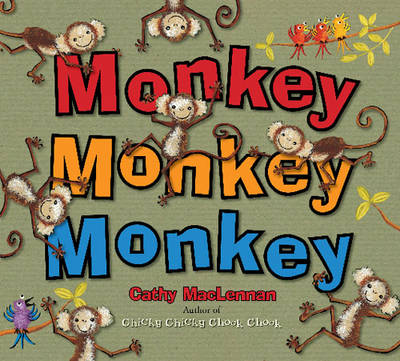 Monkey Monkey Monkey by Cathy Maclennan
