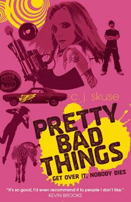 Cover for Pretty Bad Things by C.J. Skuse