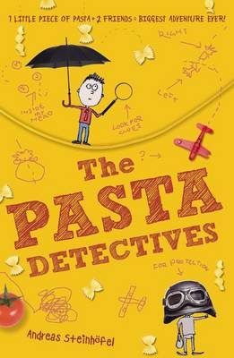 The Pasta Detectives by Andreas Steinhofel