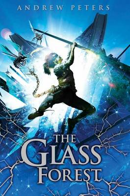 Cover for The Glass Forest by Andrew Peters