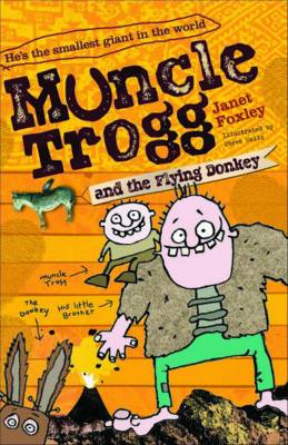 Muncle Trogg and the Flying Donkey by Janet Foxley