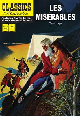 Cover for Les Miserables (Classics Illustrated) by Victor Hugo