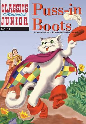 Puss in Boots (Classics Illustrated Junior) by Charles Perrault