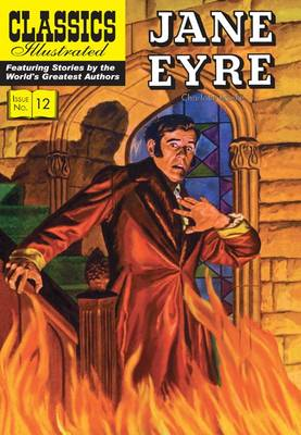 Jane Eyre (Classics Illustrated) by Charlotte Bronte