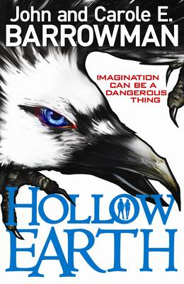 Hollow Earth by John Barrowman, Carole E. Barrowman