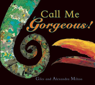 Call Me Gorgeous by Giles Milton