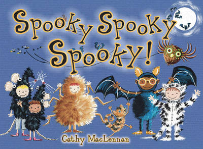 Cover for Spooky Spooky Spooky by Cathy Maclennan