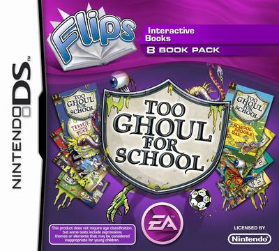 FLIPS: Too Ghoul for School (Nintendo DS) by B. Strange