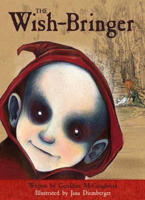 The Wish-Bringer by Geraldine McCaughrean