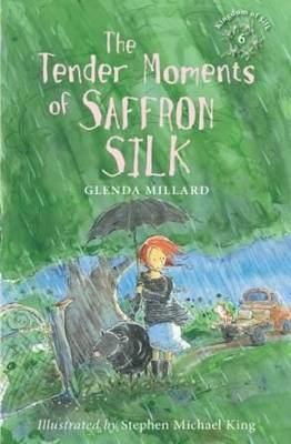 Cover for The Tender Moments of Saffron Silk by Glenda Millard