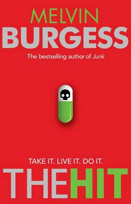 The Hit by Melvin Burgess