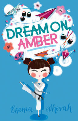 Cover for Dream on, Amber by Emma Shevah