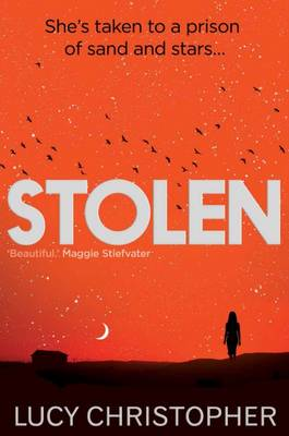 Cover for Stolen by Lucy Christopher
