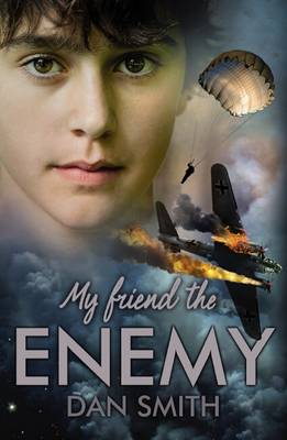 Cover for My Friend the Enemy by Dan Smith