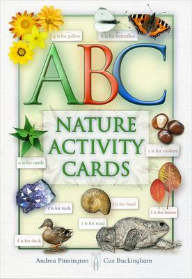 ABC of Nature A Celebration of Nature Through the Alphabet by Andrea Pinnington, Buckingham Caz