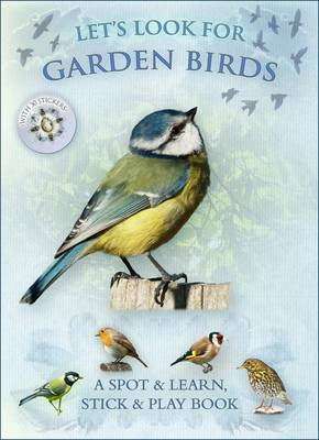 Let's Look for Garden Birds by Caz Buckingham, Andrea Pinnington
