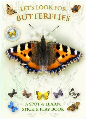 Let's Look for Butterflies by Caz Buckingham, Andrea Pinnington
