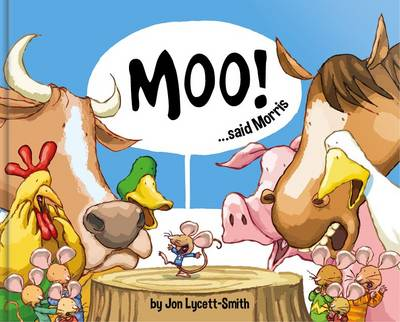 Moo! Said Morris by Jon Lycett-Smith