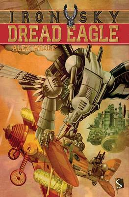 Cover for Dread Eagle by Alex Woolf