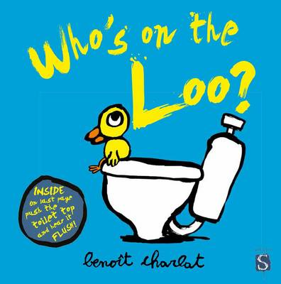 Who's on the Loo? by Benoit Charlat