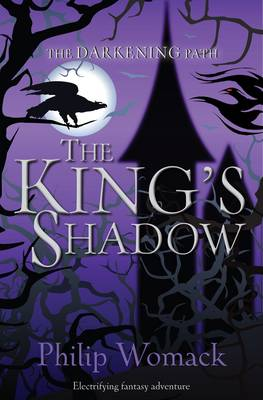 The King's Shadow by Philip Womack