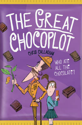 Cover for The Great Chocoplot by Chris Callaghan