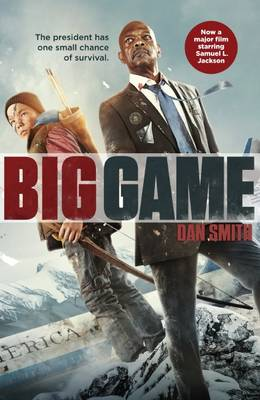 Cover for Big Game Movie Tie-in by Dan Smith