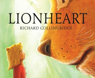 Lionheart by Richard Collingridge