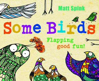 Cover for Some Birds by Matt Spink